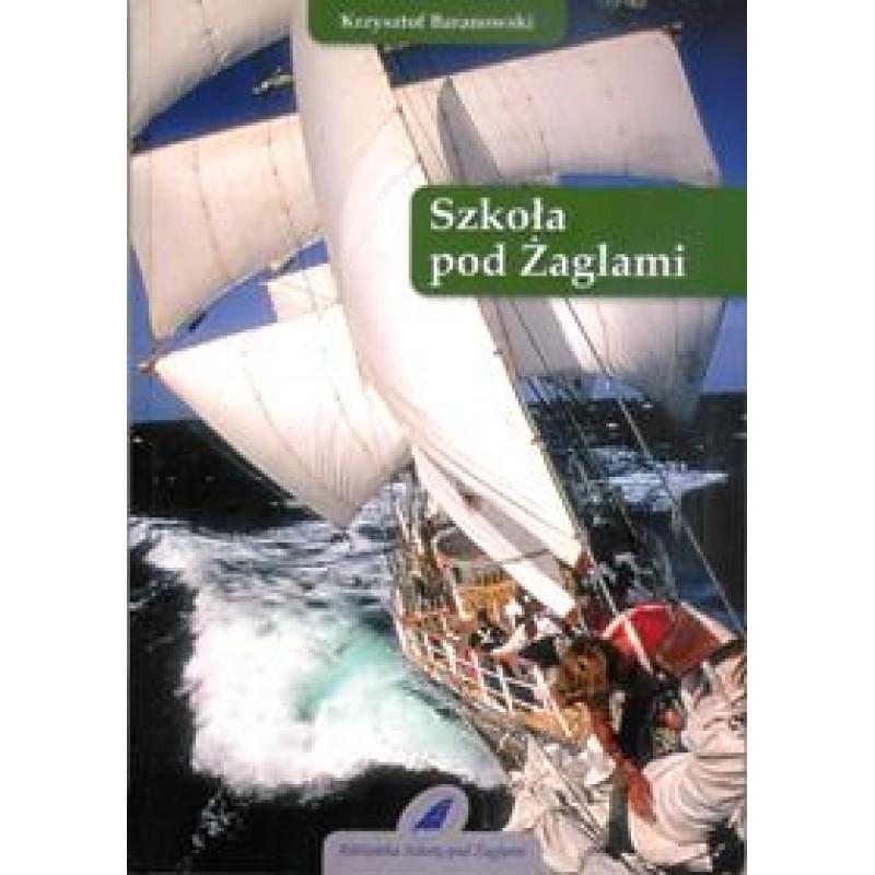 """Książka """"Szkoła pod Żaglami"""""""